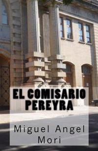 El Comisario Pereyra