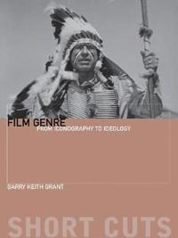 Film Genre: From Iconography to Ideology
