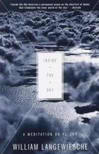 Inside the Sky: A Meditation on Flight