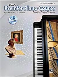 Alfred's Premier Piano Course, Book 6: Correlated Standard Repertoire [With CD (Audio)]