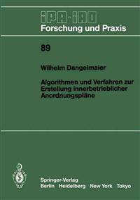 Algorithmen und Verfahren zur Erstellung Innerbetrieblicher Anordnungsplane