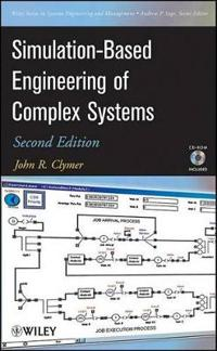 Simulation-Based Engineering of Complex Systems [With CDROM]