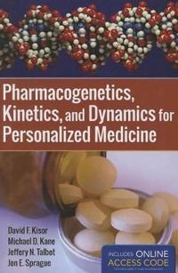 Pharmacogenetics, Kinetics, and Dynamics for Personalized Medicine