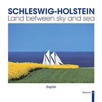 Schleswig-Holstein: Land Between Sky and Sea