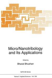 Micro/Nanotribology and Its Application