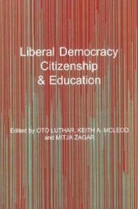 Liberal Democracy, Citizenship & Education