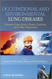 Occupational and Environmental Lung Diseases: Diseases from Work, Home, Outdoor and Other Exposures