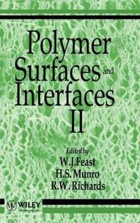 Polymer Surfaces and Interfaces II