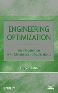 Engineering Optimization: An Introduction with Metaheuristic Applications