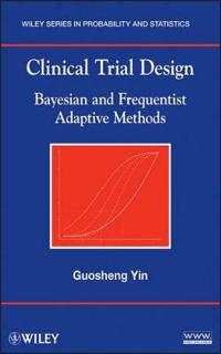 Clinical Trial Design: Bayesian and Frequentist Adaptive Methods