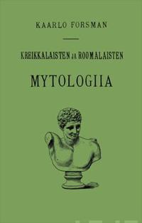 Kreikkalaisten ja roomalaisten mytologia