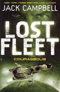 Lost Fleet - Courageous (Book 3)