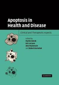 Apoptosis in Health and Disease