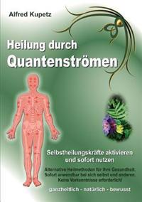 Heilung Durch Quantenstr Men