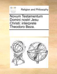 Novum Testamentum Domini Nostri Jesu Christi