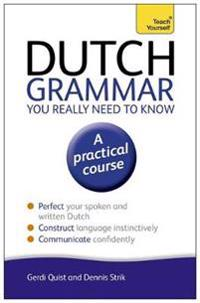 Teach Yourself Dutch Grammar You Really Need to Know