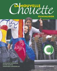 La Nouvelle Chouette C Övningsbok