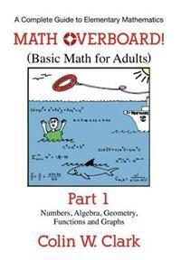 Math Overboard! (Basic Math for Adults)