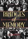 Bridges of Memory