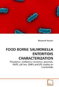 Food Borne Salmonella Enteritidis Characterization