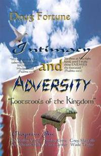 Intimacy and Adversity: Footstools of the Kingdom