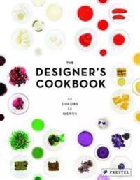The Designer's Cookbook: 12 Colors, 12 Menus