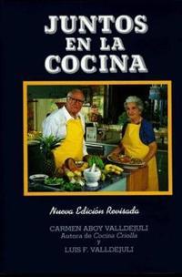 Juntos En LA Cocina/Together in the Kitchen