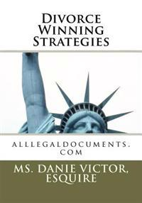 Divorce Winning Strategies: Alllegaldocuments.com