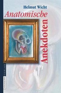 Anatomische Anekdoten