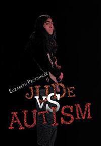 Jude Vs. Autism