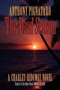 The Dead Season: A Charley Ridgway Novel