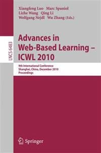 Advances in Web-Based Learning - ICWL 2010