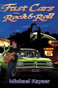 Fast Cars and Rock & Roll: A Deke Jones Romp