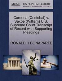 Cardona (Cristobal) V. Saxbe (William) U.S. Supreme Court Transcript of Record with Supporting Pleadings