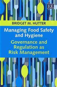 Managing Food Safety and Hygiene