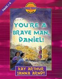 You're a Brave Man, Daniel!