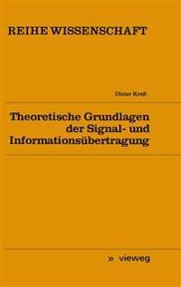 Theoretische Grundlagen der Signal- und Informationsübertragung