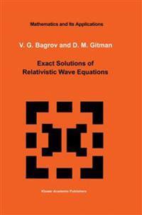 Exact Solutions of Relativistic Wave Equations