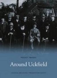 Around Uckfield