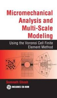 Micromechanical Analysis and Multi-Scale Modeling