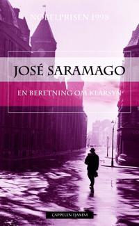 En beretning om klarsyn - José Saramago pdf epub