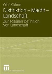 Distinktion - Macht - Landschaft