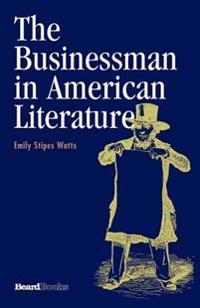 The Businessman in American Literature