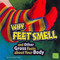 Why Feet Smell