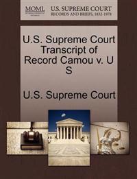 U.S. Supreme Court Transcript of Record Camou V. U S