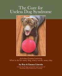 The Cure for Useless Dog Syndrome