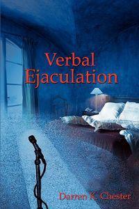 Verbal Ejaculation