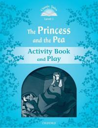 Classic tales second edition: level 1: the princess and the pea activity bo