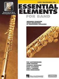Essential Elements for Band Avec Eei: Vol. 1 - Flute Traversiere