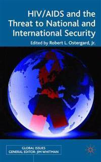 HIV/AIDS and the Threat to National and International Security